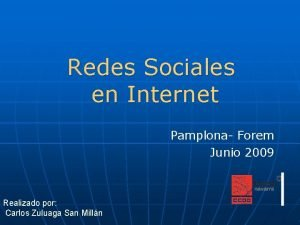 Redes Sociales en Internet Pamplona Forem Junio 2009