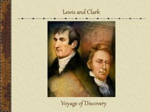 Lewis and Clark Voyage of Discovery Importance Louisiana