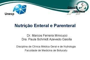 Unesp Clnica Mdica Nutrio Enteral e Parenteral Dr