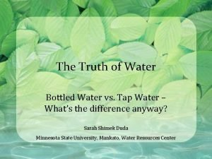 The Truth of Water Bottled Water vs Tap