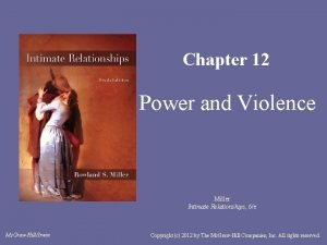 Chapter 12 Power and Violence Miller Intimate Relationships