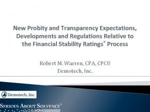 New Probity and Transparency Expectations Developments and Regulations