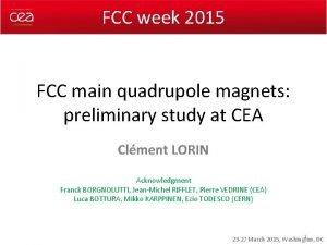 FCC week 2015 FCC main quadrupole magnets preliminary