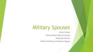 Military Spouses Alison Hansen Thomas Edison State University