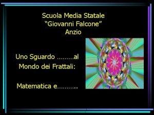Scuola Media Statale Giovanni Falcone Anzio Uno Sguardo