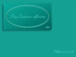 Day Crations rflexives 2012 Dfilement manuel Lchec Existetil
