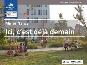 Mines nancy ici cest dj demain Mines Nancy