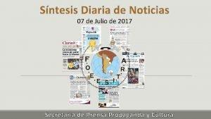 Sntesis Diaria de Noticias 07 de Julio de