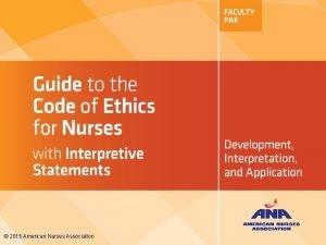 2015 American Nurses Association PROVISIONS 7 9 COMMITMENT