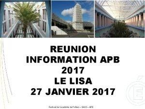 REUNION INFORMATION APB 2017 LE LISA 27 JANVIER