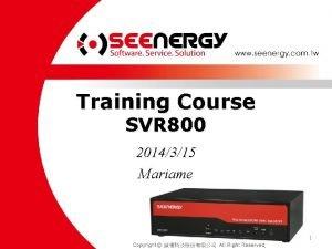 Training Course SVR 800 2014315 Mariame 1 SVR