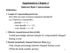 Supplement to Chapter 4 Interest Rate Conversions Definitions