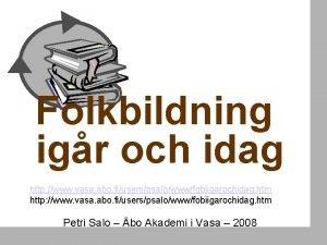 Folkbildning igr och idag http www vasa abo