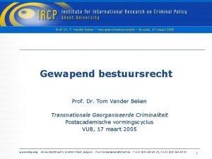 Prof Dr T Vander Beken Gewapend bestuursrecht Brussel