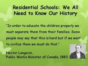 Residential Schools We All Need to Know Our