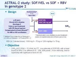 ASTRAL2 study SOFVEL vs SOF RBV in genotype