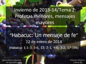 Invierno de 2013 14Tema 2 Profetas menores mensajes