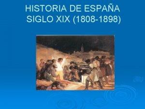 HISTORIA DE ESPAA SIGLO XIX 1808 1898 CARLOS