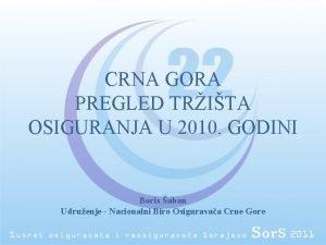 CRNA GORA PREGLED TRITA OSIGURANJA U 2010 GODINI