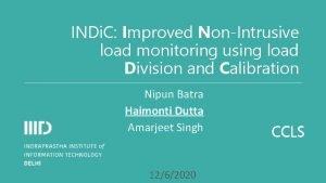 INDi C Improved NonIntrusive load monitoring using load