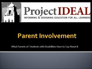 Parent Involvement What Parents of Students with Disabilities