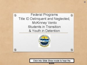 Federal Programs Title ID Delinquent and Neglected Mc