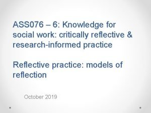 ASS 076 6 Knowledge for social work critically
