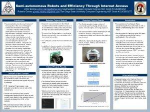 OPTIONAL LOGO HERE Semiautonomous Robots and Efficiency Through
