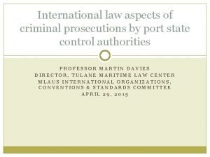 International law aspects of criminal prosecutions by port