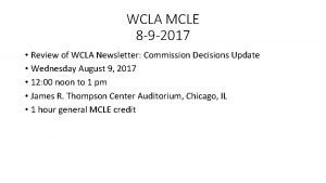 WCLA MCLE 8 9 2017 Review of WCLA