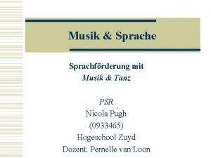 Musik Sprache Sprachfrderung mit Musik Tanz PSR Nicola