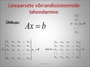 Lineaarsete vrrandissteemide lahendamine ldkuju peep miidlaut ee Gaussi