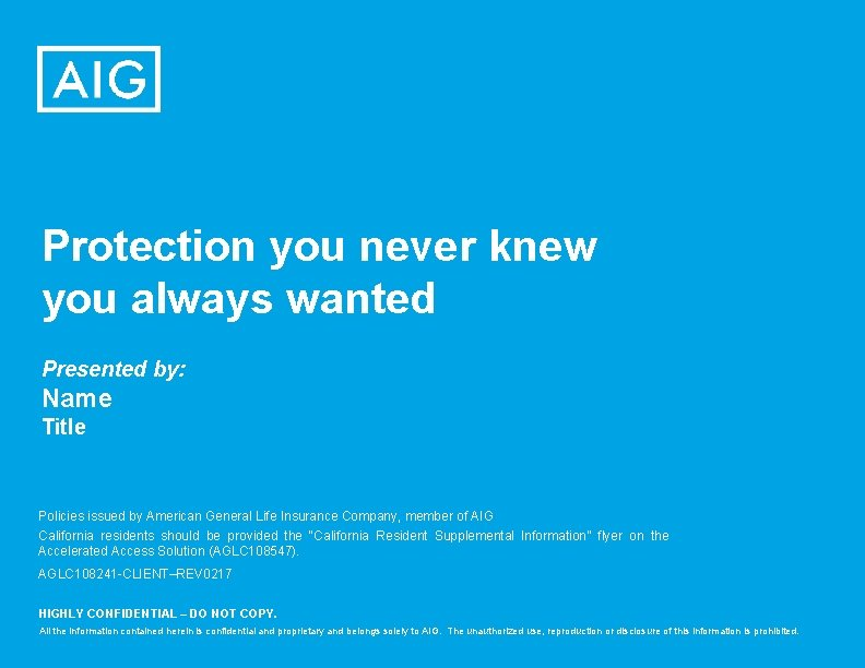 Protection you never knew you always wanted Presented