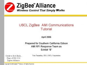 Wireless Control That Simply Works USCL Zig Bee