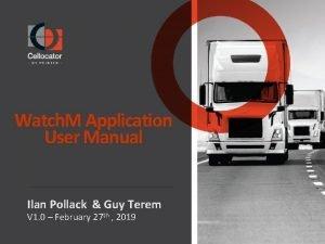 Watch M Application User Manual Ilan Pollack Guy