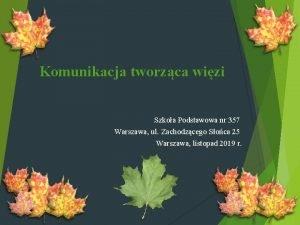 Komunikacja tworzca wizi Szkoa Podstawowa nr 357 Warszawa