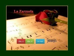 La Zarzuela Clic 1 Clic 2 Clic Origen