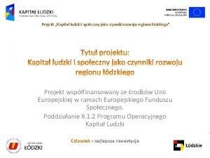 Projekt Kapita ludzki i spoeczny jako czynniki rozwoju