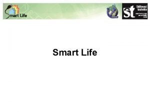 Smart Life RNDr Petr Bene fredaktor Sdlovac technika