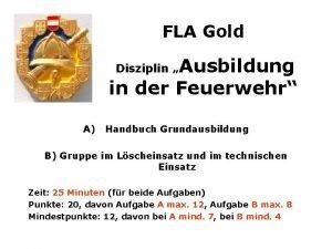 FLA Gold Ausbildung in der Feuerwehr Disziplin A
