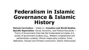 Federalism in Islamic Governance Islamic History Ontario Curriculum