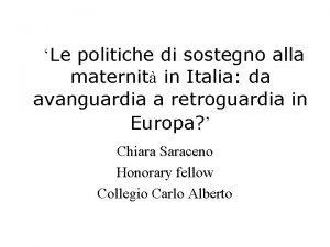 Le politiche di sostegno alla maternit in Italia