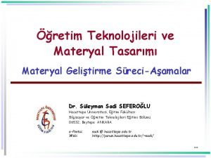 retim Teknolojileri ve Materyal Tasarm Materyal Gelitirme SreciAamalar