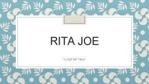 RITA JOE I LOST MY TALK Biography Rita
