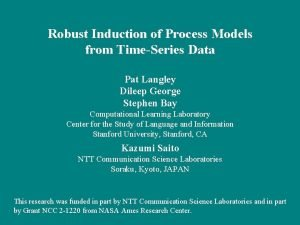 Robust Induction of Process Models from TimeSeries Data