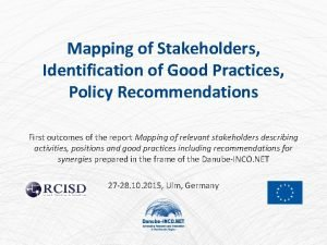 Mapping of Stakeholders Identification of Good Practices Policy