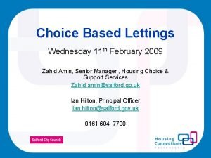 Choice Based Lettings Wednesday 11 th February 2009