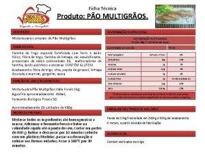 Ficha Tcnica Produto PO MULTIGROS DESCRIO INFORMAO NUTRICIONAL