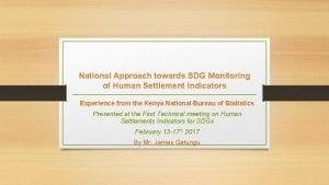 National Approach towards SDG Monitoring of Human Settlement
