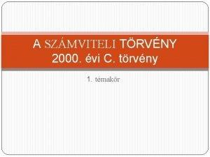 A SZMVITELI TRVNY 2000 vi C trvny 1